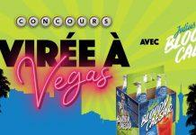 Concours Noovo La Semaine Des 4 Julie Virée à Vegas avec Julius Bloody Caesar